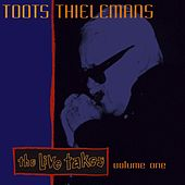 The Live Takes Vol. 1 by Toots Thielemans
