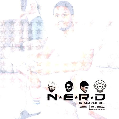 In Search Of... (Spymob Version) by N.E.R.D.