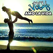 Amo la Vida - Single by Vega