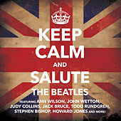 Keep Calm & Salute the Beatles by Various Artists