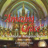 Amazing Grace 16 Traditional Hymns by The Londonderry Choir