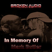 In Memory of Mark Butler by Various Artists