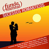 Fundamental - Sucessos Românticos by Various Artists