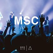 Msc (Live in LA) by Mosaic MSC