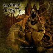 Consecrate by Another Vendetta