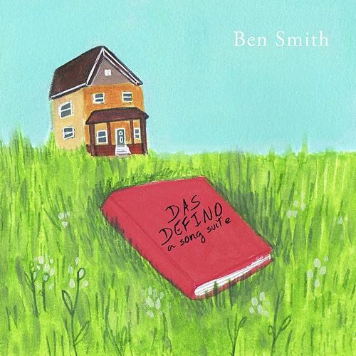 Das Defino: A Song Suite by Ben Smith