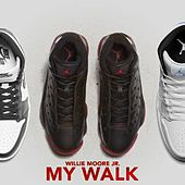 My Walk by Willie Moore Jr.
