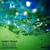 Blue / Green by Harry Fraud