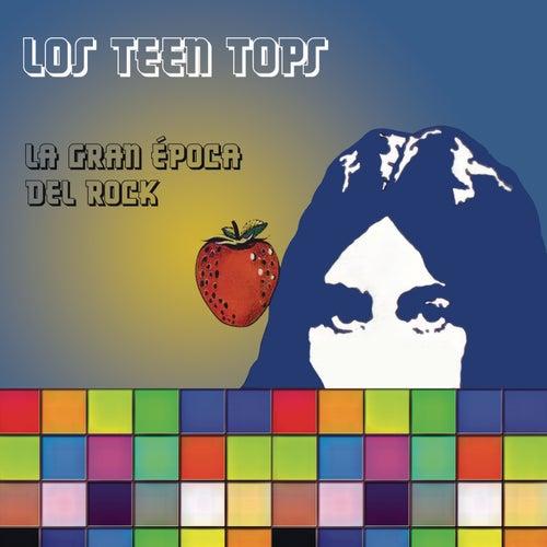 La Gran Época del Rock by Los Teen Tops