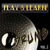 Play & Learn Drums, Vol. 2 by Play