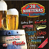 Puras Llegadores: 20 Norteñas by Various Artists