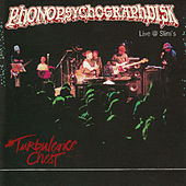 Phonosycograph - Live @ Slim's by Turbulence Chest