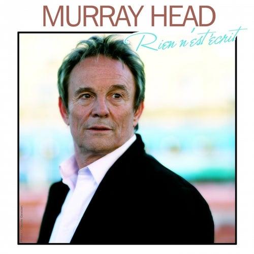 Rien n'est ecrit by Murray Head