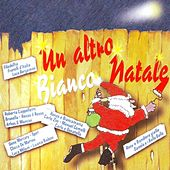 Un altro bianco natale by Various Artists