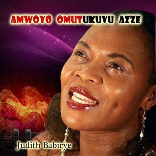 Amwoyo Omutukuvu Azze by Judith Babirye