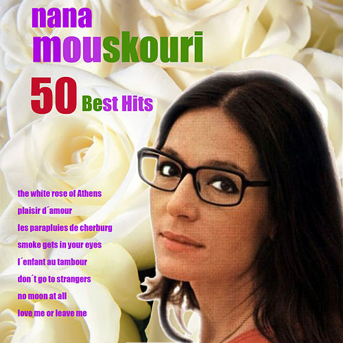 50 Best Hits by Nana Mouskouri