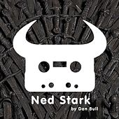 Game of Thrones: Ned Stark by Dan Bull