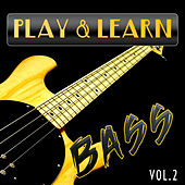 Play & Learn Bass, Vol. 2 by Play