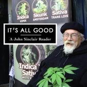 It's All Good (A John Sinclair Reader) by John Sinclair