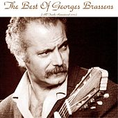 The best of georges brassens (All Tracks Remastered 2015) by Georges Brassens