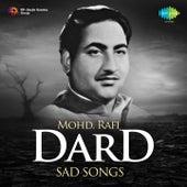 Dard - Sad Songs: Mohd. Rafi by Various Artists