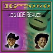 16 Éxitos de Oro de los Dos Reales by Los Dos Reales