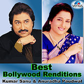Best Bollywood Renditions – Kumar Sanu & Anuradha Paudwal by Various Artists