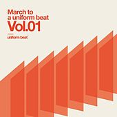 March to a Uniform Beat, Vol.01 by Various Artists