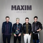 Atat de bine by Maxim (1)