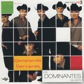 Rompiendo Barreras by Dominantes Delnorte