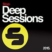 Sirup Deep Sessions 2015 by Various Artists