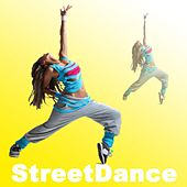 Streetdance (The Ultimate Dance Workout of Now!) by Various Artists