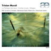 Tristan Murail: Le partage des eaux, Contes cruels & Sillages by Various Artists