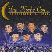 Una Noche Con... by Dominantes Delnorte