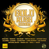 Gold Rush Riddim by Various Artists