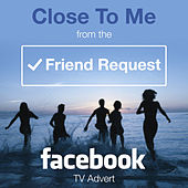 Close to Me (From The