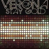 Stay Gold by of Verona