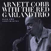 Blue And Sentimental by Arnett Cobb