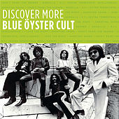 Discover More by Blue Oyster Cult