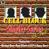 Cell Block Singles Series Vol.Ii by Various Artists