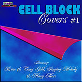 Cell Block Covers by Various Artists