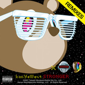 Stronger (Remixes) by Kanye West