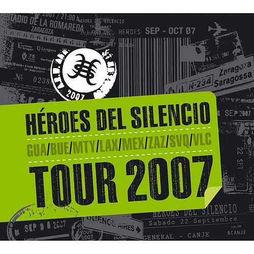 Tour 2007 by Heroes del Silencio