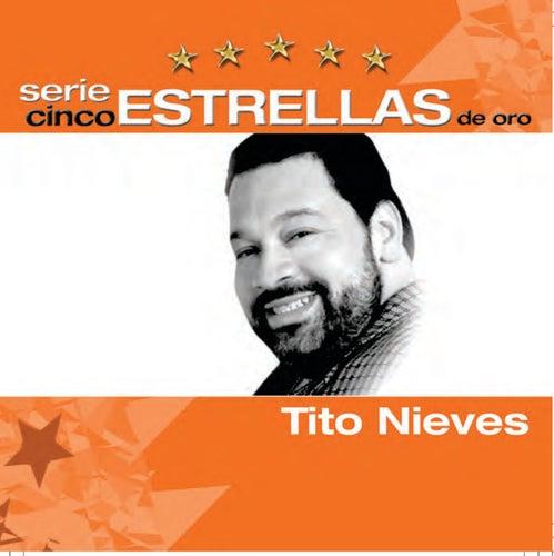 Serie Cinco Estrellas by Tito Nieves