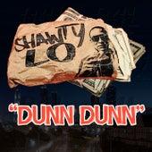 Dunn, Dunn by Shawty Lo
