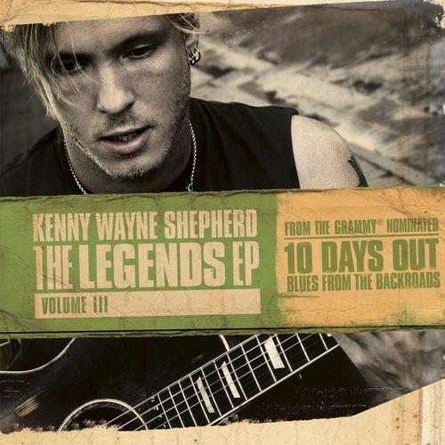 The Legends EP: Volume III by Kenny Wayne Shepherd