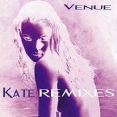 Kate Remixes by Venue