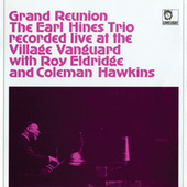 Grand Reunion by Earl Fatha Hines