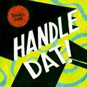 Handle Dat (feat. John Blunt & Brookfield Duece) by The Boondock Saints