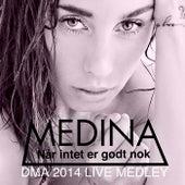 DMA 2014 Live Medley by Medina
